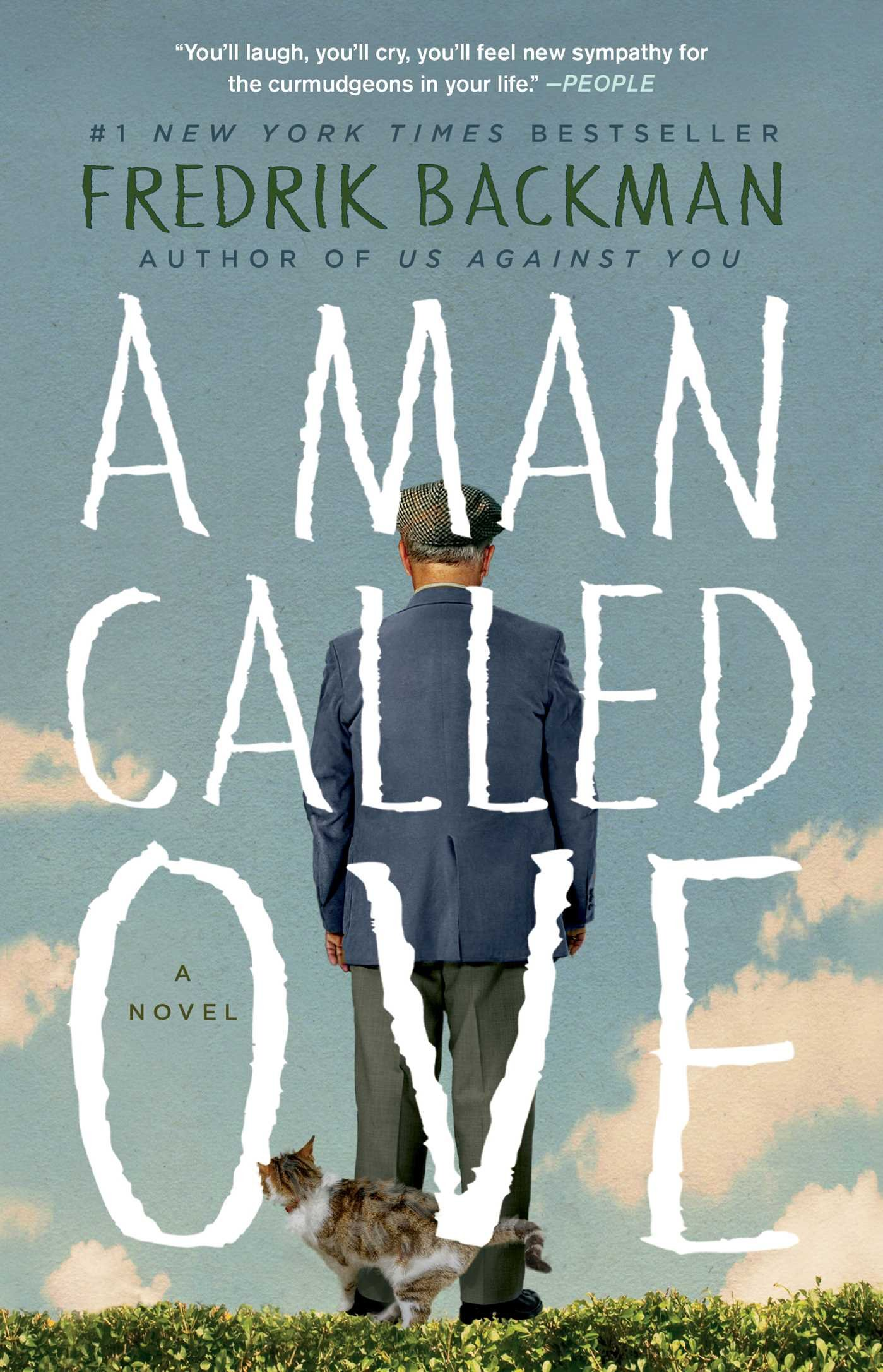 Book Cover of A Man called Ove which has a man standing on a hill with his cat, wearing a blue suit and hat, faced away, looking out at a blue sky and fluffy clouds