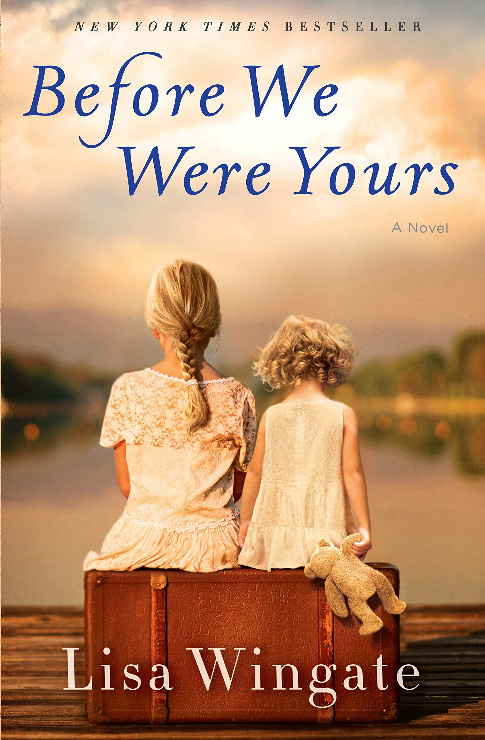 Before We Were Yours by Lisa Wingate novel cover